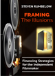 Framing the Illusions by Steven Rumbelow